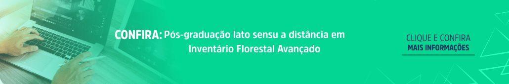 Pós-graduação em Inventário Florestal Avançado