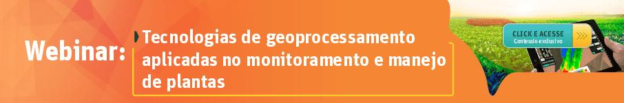 Tecnologias de geoprocessamento aplicadas no monitoramento e manejo de plantas.