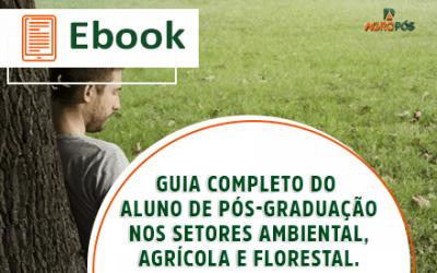 [EBOOK] Guia completo do aluno de pós-graduação nos setores Ambiental, Agrícola e Florestal.