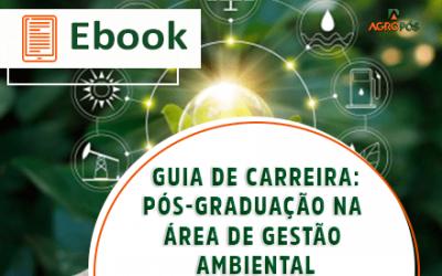 [EBOOK] Guia de Carreira: pós-graduação na área de Gestão Ambiental.
