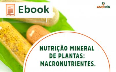 [EBOOK] Nutrição Mineral de Plantas: Macronutrientes.