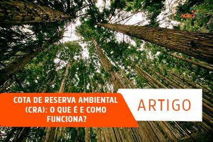 Cota de Reserva Ambiental (CRA): O que é e como funciona?
