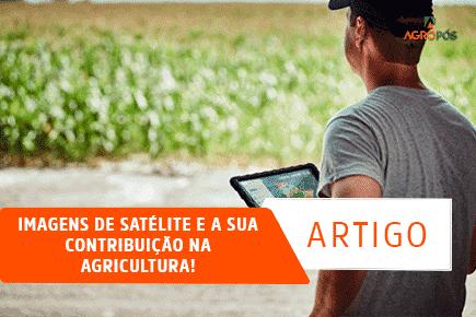 Imagens de Satélite e a sua contribuição na agricultura!