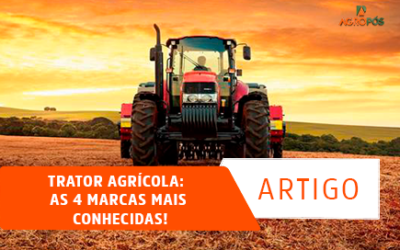Trator Agrícola: As 4 marcas mais conhecidas!